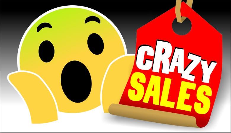 crazy sales!